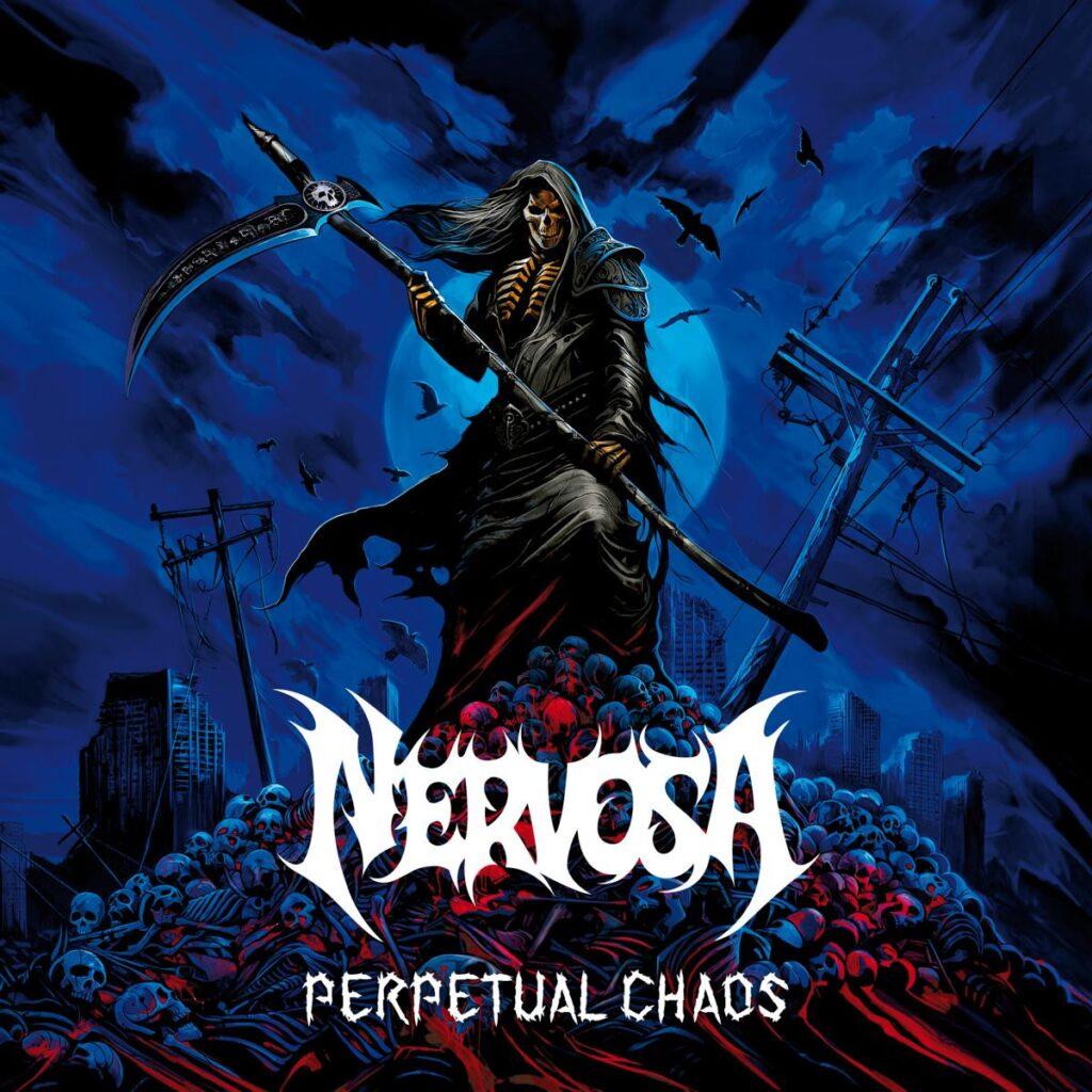 Nervosa Perpetual Chaos